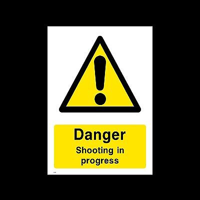 Danger Shooting in Progress Plastic Sign or Sticker - All Sizes - (CA25)