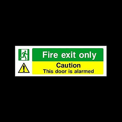 Fire Exit - Door Alarmed - Plastic Sign or Sticker - All Sizes/Materials (EE25)