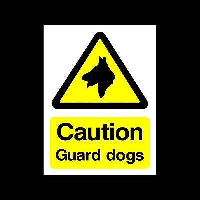 Caution Guard Dogs - Plastic Sign or Sticker- All Sizes/Materials - (MISC75)