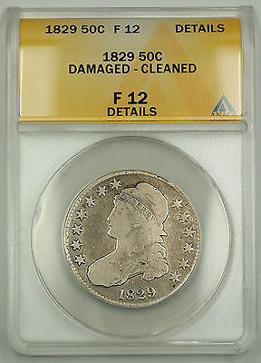 1829 Capped Bust Silver Half Dollar Coin ANACS F-12 Details - Damaged - Cleaned