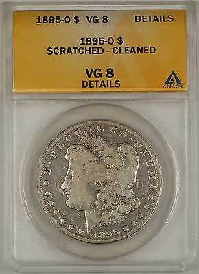 1895-O Morgan Silver Dollar $1 Coin ANACS VG-8 Details - Scratched & Cleaned