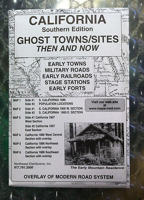SOUTHERN CALIFORNIA GHOST TOWNS Sites Then and Now Historical MAPS w/ overlays