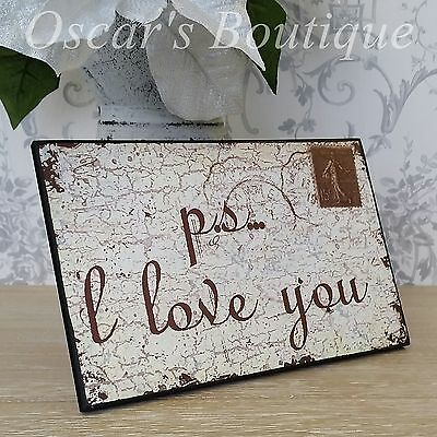 Wall Hanging Plaque PS I Love You Stamp Shabby Chic Vintage Style Gift
