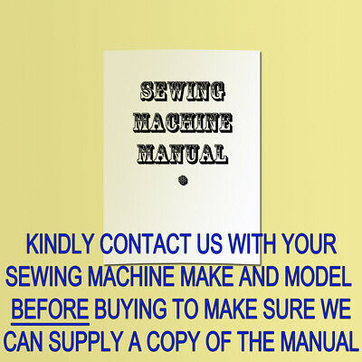 Copy Of Manual/instruction Book For Sewing Machine For Many Makes