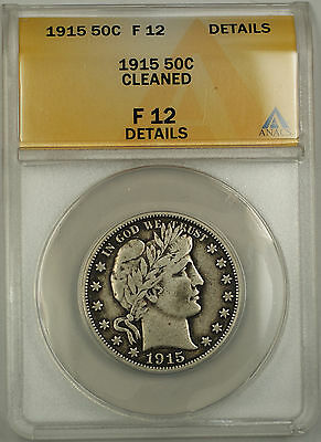 1915 Barber Silver Half Dollar 50c Coin ANACS F-12 Details Cleaned