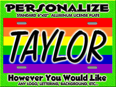 Any Flag Gay Pride Rainbow Background PERSONALIZED Monogrammed License Plate