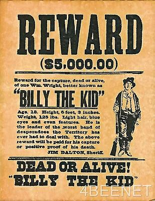 BILLY THE KID $5,000 REWARD WANTED POSTER rolled, never folded LOOKS & FEELS OLD
