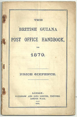 Book. The British Guiana Post Office Handbook For 1879 Waterlow And Sons