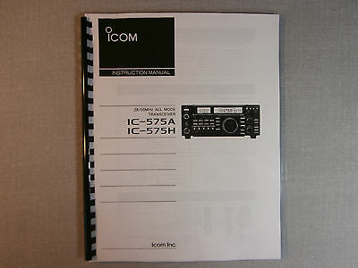 Icom IC-575A/H Instruction Manual - Ring Bound with Protective Covers!