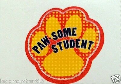 """""""PAW-SOME STUDENT!"""" Paw Stick-A Decals (Restickable) Package of 112 NEW/HOT!"""