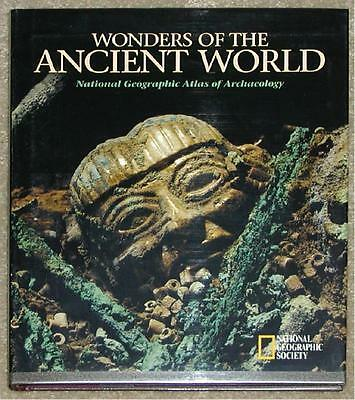 Wonders Of The Ancient World ~ National Geographic Society ~ Profusely Illus Hc