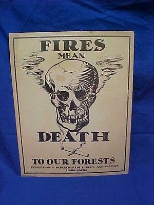 Orig 1936 FIRE Means DEATH To FORESTS SIGN w SKULL Pa Dept of FORESTS + WATER