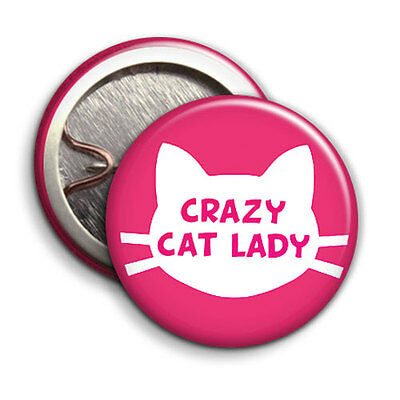 Crazy Cat Lady - Button Badge - 25mm 1 inch