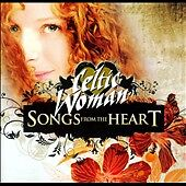 Songs from the Heart Celtic Woman CD Sealed ! New !