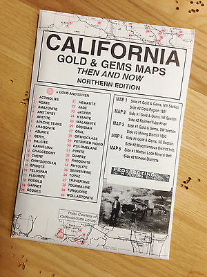 Northern California Gold & Gems Maps Then and Now LOCATE Minerals Fossils
