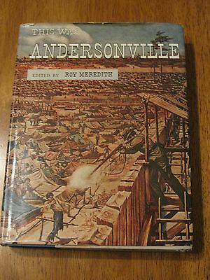 """This was Andersonville""  Edited by Roy Meredith  c.1957"
