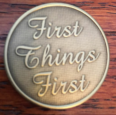 First Things First Serenity Prayer Bronze Recovery Medallion Coin Chip AA NA