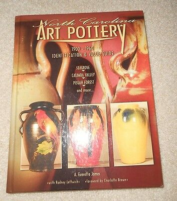 NORTH CAROLINA POTTERY 1900-1960 ID & PRICE GUIDE BOOK (2003 BY JAMES)