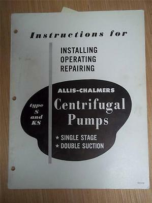 Allis-Chalmers Operating Manual~Type S/KS Pumps~States Use of Asbestos Packing