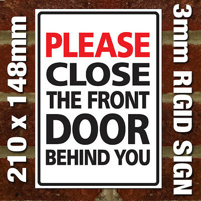 Please Close The Front Door Quietly Sign Bb Hotel Etc Plastic