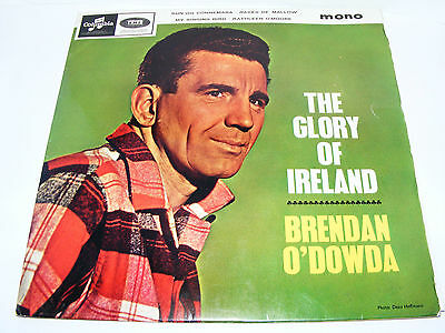 Brendon  O' Dowda  The Glory Of Ireland 1964 EP The Sun On Connemara / The Rakes