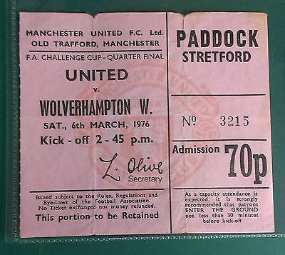 1975-76 MANCHESTER UNITED V. WOLVES - F.A.CUP 1/4 FINAL  -  MATCH TICKET