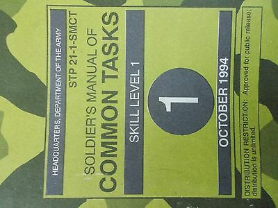 U. S. Army SOLDIER'S MANUAL OF COMMON TASKS 1994 skill level one STP 21-1-SMCT