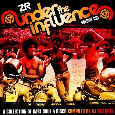 Various - Under the Influence, Vol. 1: A Collection of Rare Soul & Disco