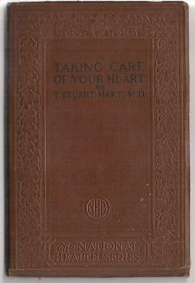 1924 Taking Care Of Your Heart Doctor T Stuart Hart MD Book Disease Medical Dr