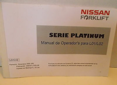 NISSAN FORKLIFT OPERATOR'S Manual Book for L01/L02 Platinum Series on