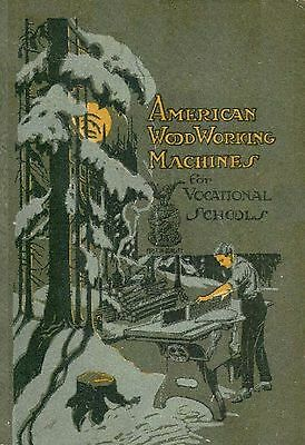 American Woodworking Machines for Vocational Schools * CDROM * PDF