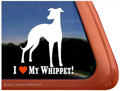 I Love My Whippet! High Quality Vinyl Dog Window Sticker Decal