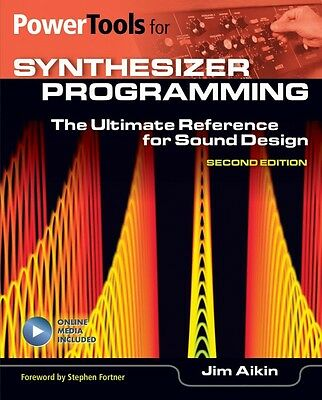 Power Tools for Synthesizer Programming The Ultimate Reference for Sou 000131064
