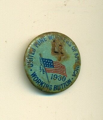 1930 United Mine Workers of America Working Button w/TB Insignia Back