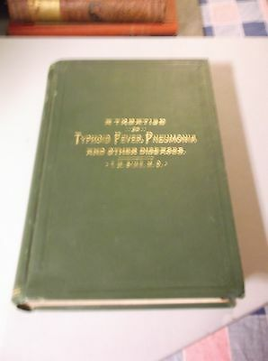 Book 1890 A Treatise on Typhoid Fever, Pneumonia and other Diseases T M Sime