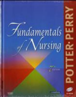 Fundamentals of Nursing by Patricia A. Potter and Anne Griffin Perry 2008
