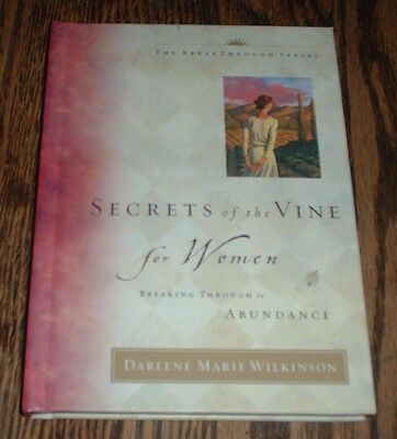 Secrets of the Vine For Women by Darlene Marie Wilkinson (2003, hardcover)