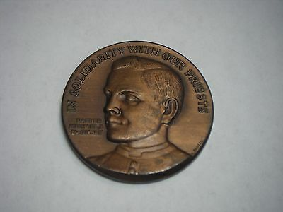 IN SOLIDARITY WITH OUR PRIESTS KNIGHTS OF COLUMBUS BRONZE MEDAL