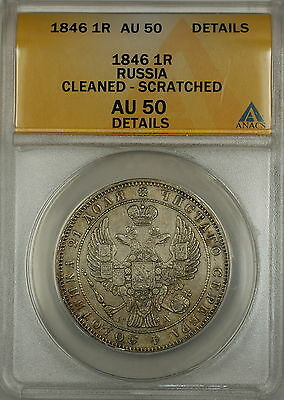 1846 Russia 1R Rouble Silver Coin ANACS AU-50 Details Cleaned Scratched