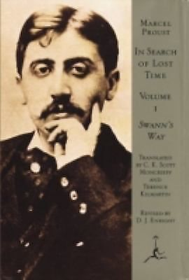 In Search of Lost Time, Volume 1: Swann's Way: Marcel Proust