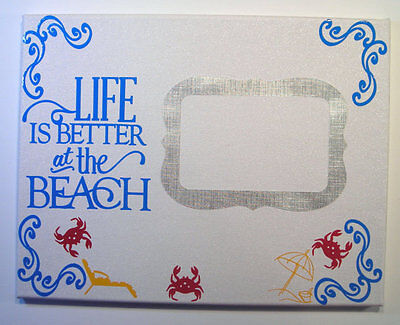 "LIFE IS BETTER AT THE BEACH 4 X 6 PHOTO FRAME ON 11"" X 14"" CANVAS CRABS FUN"