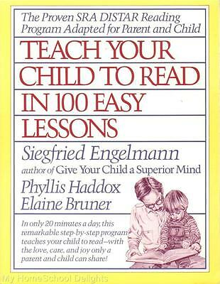 Teach Your Child to Read in 100 Easy Lessons by Engelmann Reading Instruction