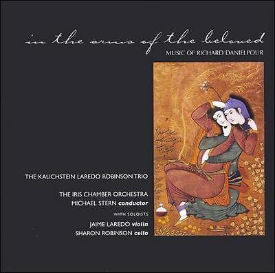 In the arms of the beloved: Music of Richard Danielpour CD