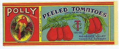 Polly, tomatoes, perrot, vintage can label, Rio Grabde valley, Taomina co, Texas