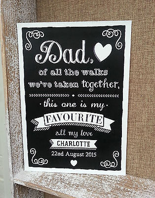 Personalised Dad Of All The Walks Father Of The Bride Chalkboard Wedding Sign