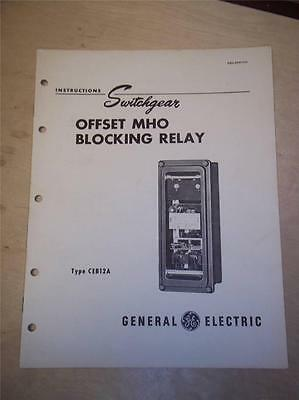 Vtg GE General Electric Manual~Offset MHO Blocking Relay CEB12A~Switchgear 1950