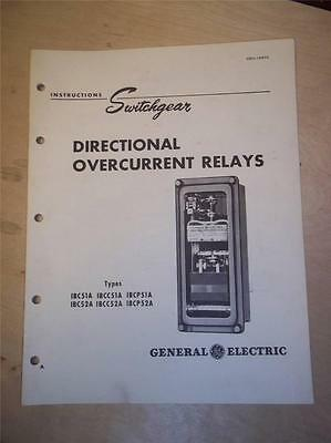General Electric Manual Directional Overcurrent Relay~IBC C P 51 52 A~Switchgear