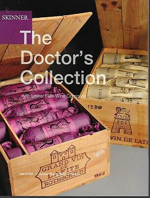 Skinner The Doctor's Collection Fine Wine Burgundy Post Auction Catalog Oct 2014