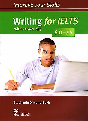 MACMILLAN Improve Your Skills WRITING FOR IELTS 6.0-7.5 with Answer Key @NEW@
