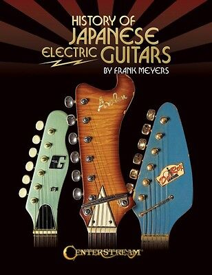 History of Japanese Electric Guitars Reference Book NEW 000144171